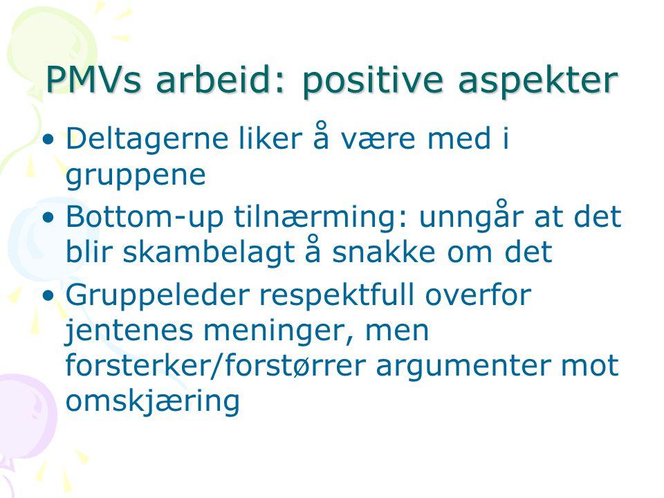 PMVs arbeid: positive aspekter