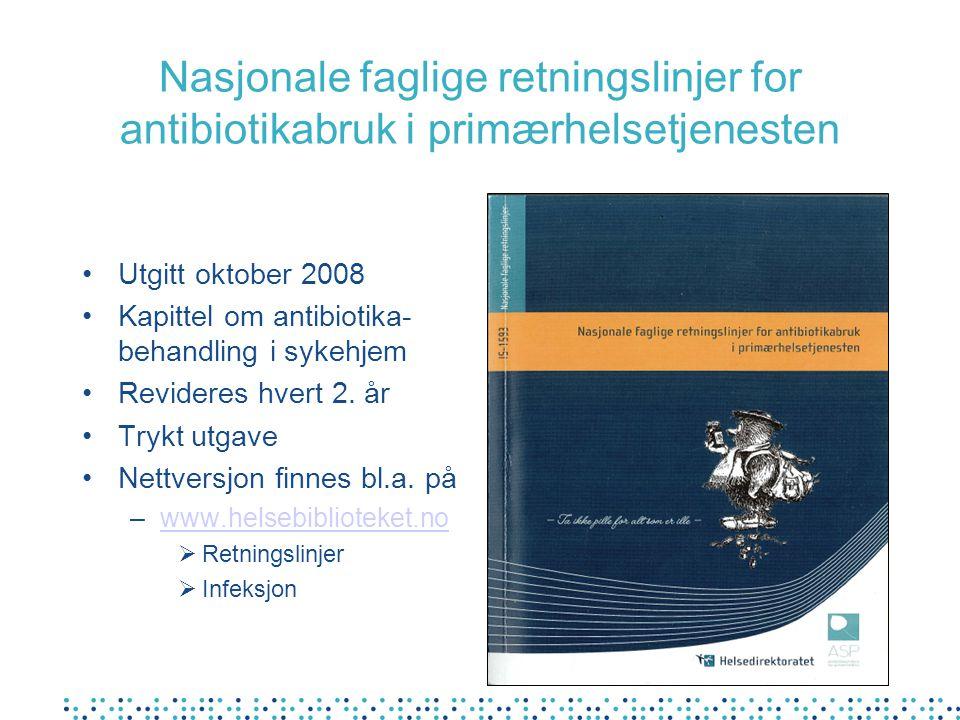 Nasjonale faglige retningslinjer for antibiotikabruk i primærhelsetjenesten