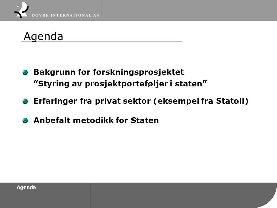 Agenda Bakgrunn for forskningsprosjektet