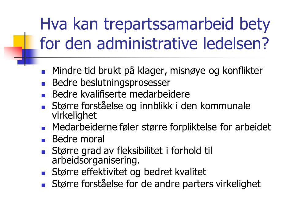 Hva kan trepartssamarbeid bety for den administrative ledelsen