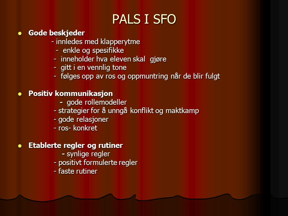 PALS I SFO Gode beskjeder - innledes med klapperytme