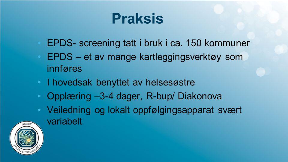 Praksis EPDS- screening tatt i bruk i ca. 150 kommuner