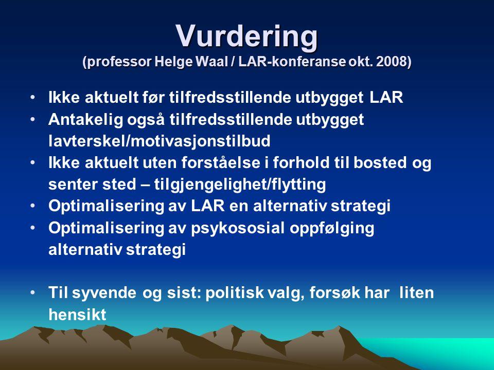 Vurdering (professor Helge Waal / LAR-konferanse okt. 2008)