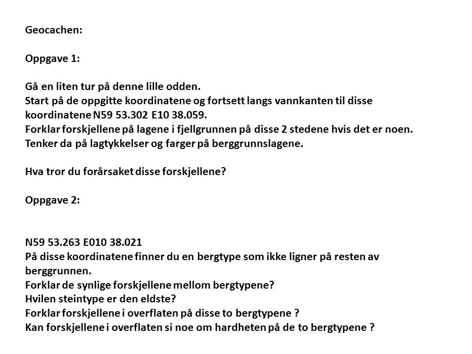 Geocachen: Oppgave 1: