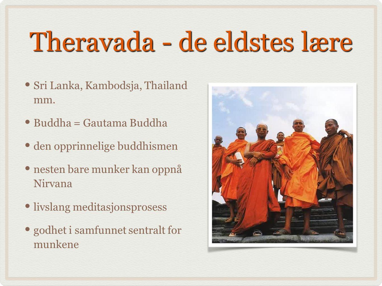 Theravada - de eldstes lære