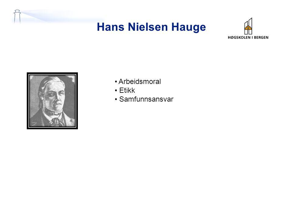 Hans Nielsen Hauge Arbeidsmoral Etikk Samfunnsansvar