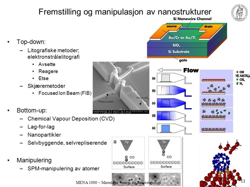 Fremstilling og manipulasjon av nanostrukturer