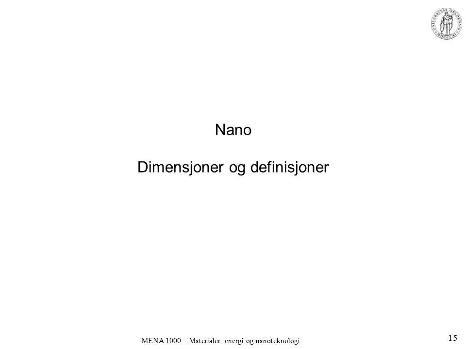 Nano Dimensjoner og definisjoner
