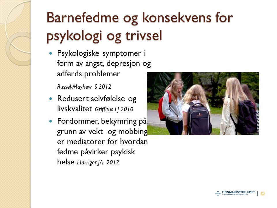 Barnefedme og konsekvens for psykologi og trivsel