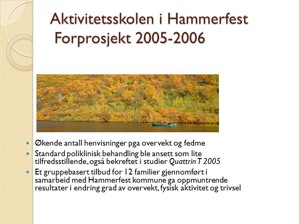Aktivitetsskolen i Hammerfest Forprosjekt 2005-2006