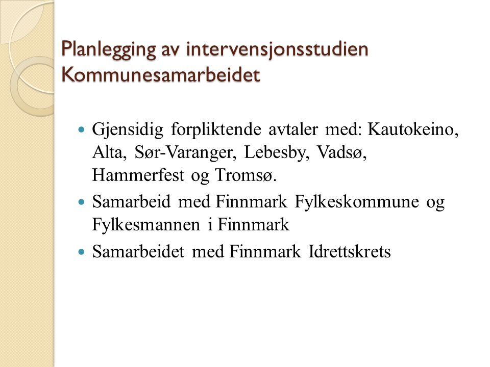 Planlegging av intervensjonsstudien Kommunesamarbeidet
