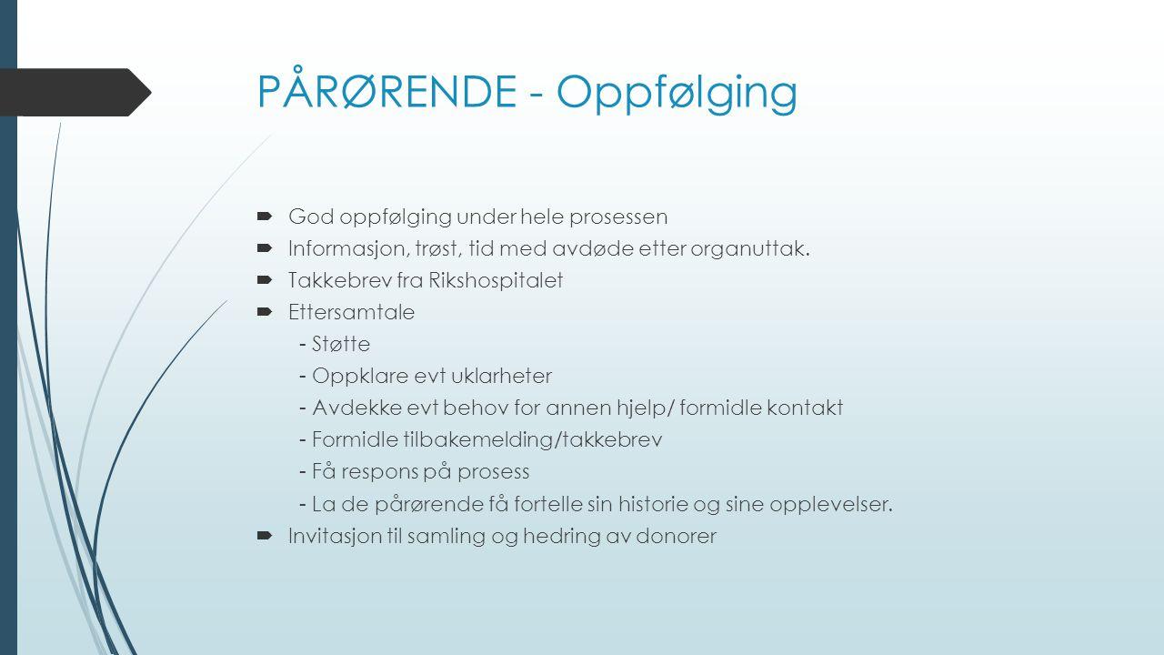 PÅRØRENDE - Oppfølging