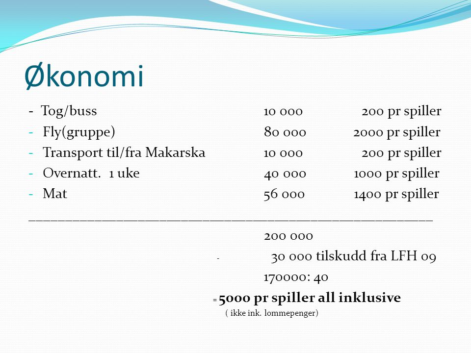 Økonomi - Tog/buss 10 000 200 pr spiller