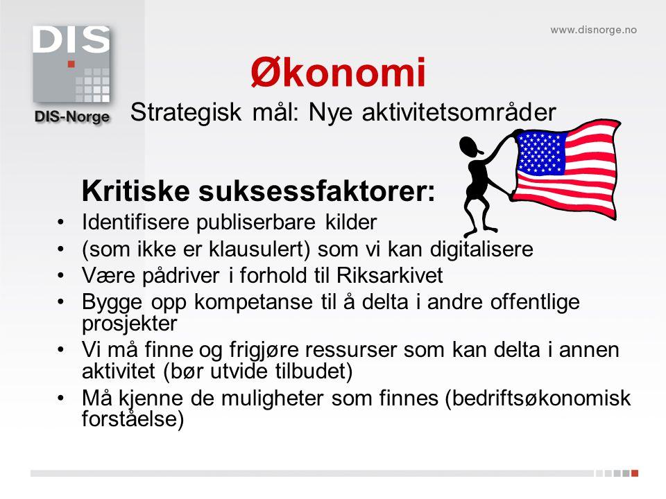 Økonomi Kritiske suksessfaktorer: