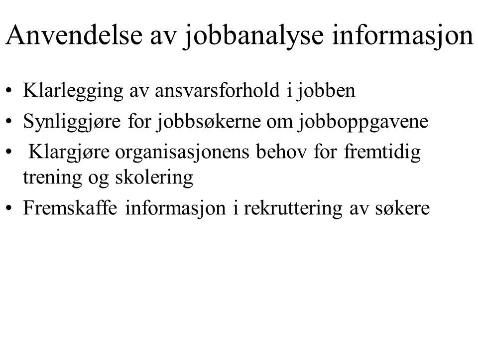 Anvendelse av jobbanalyse informasjon