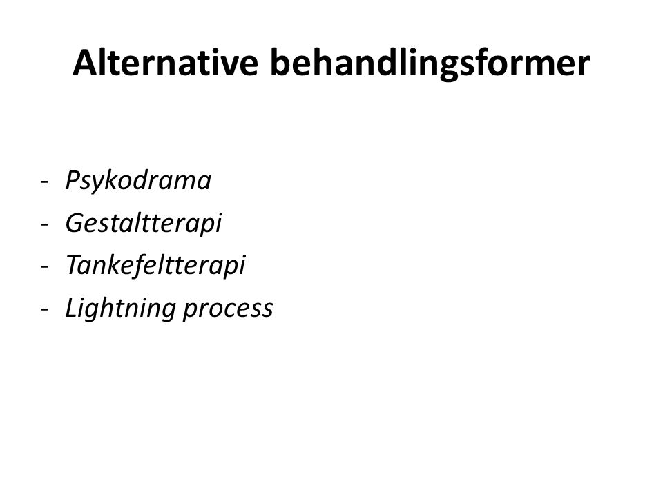 Alternative behandlingsformer