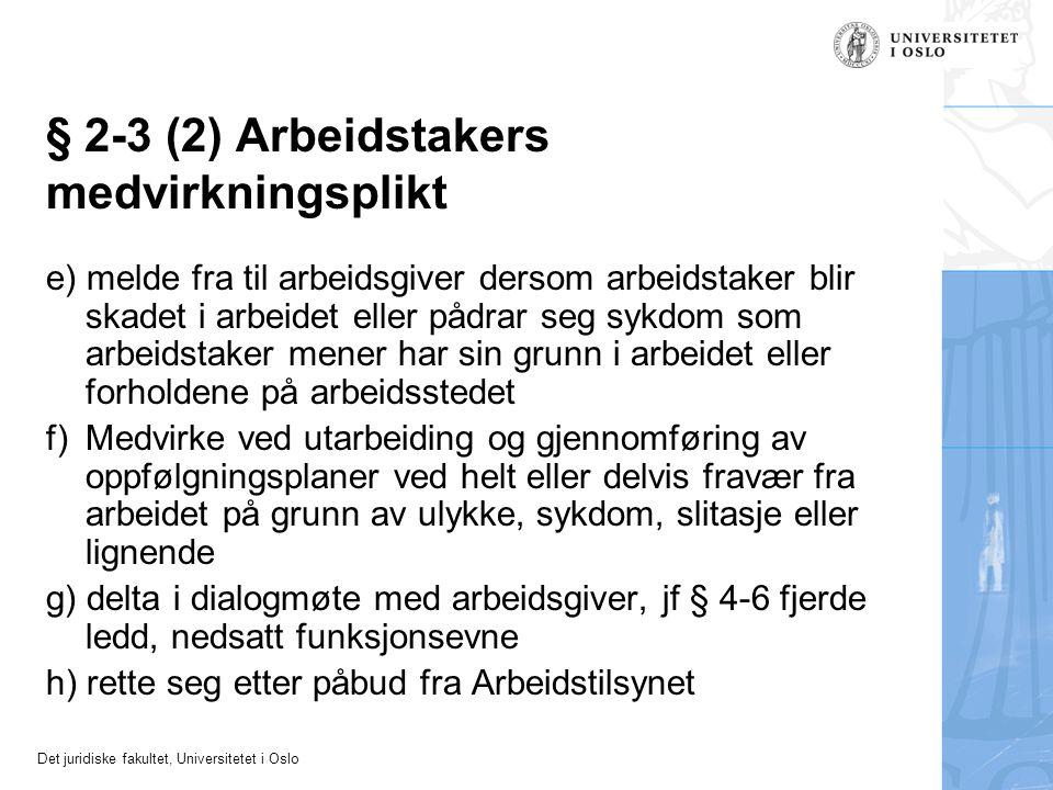 § 2-3 (2) Arbeidstakers medvirkningsplikt