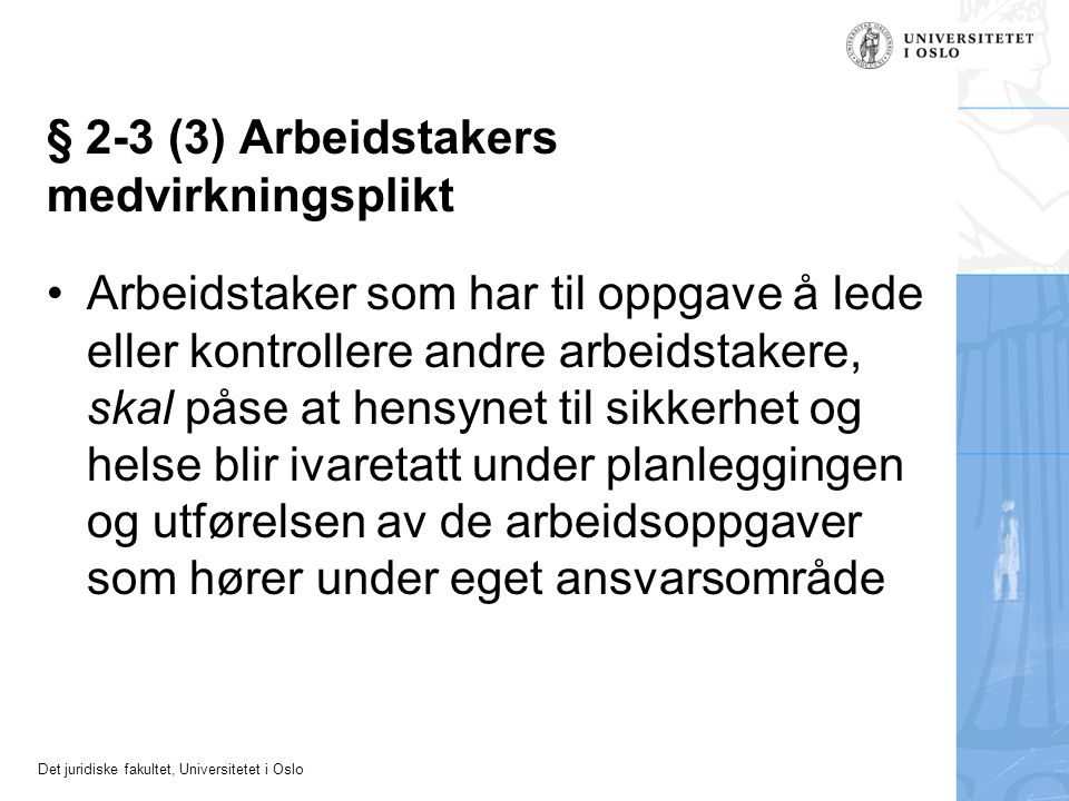 § 2-3 (3) Arbeidstakers medvirkningsplikt