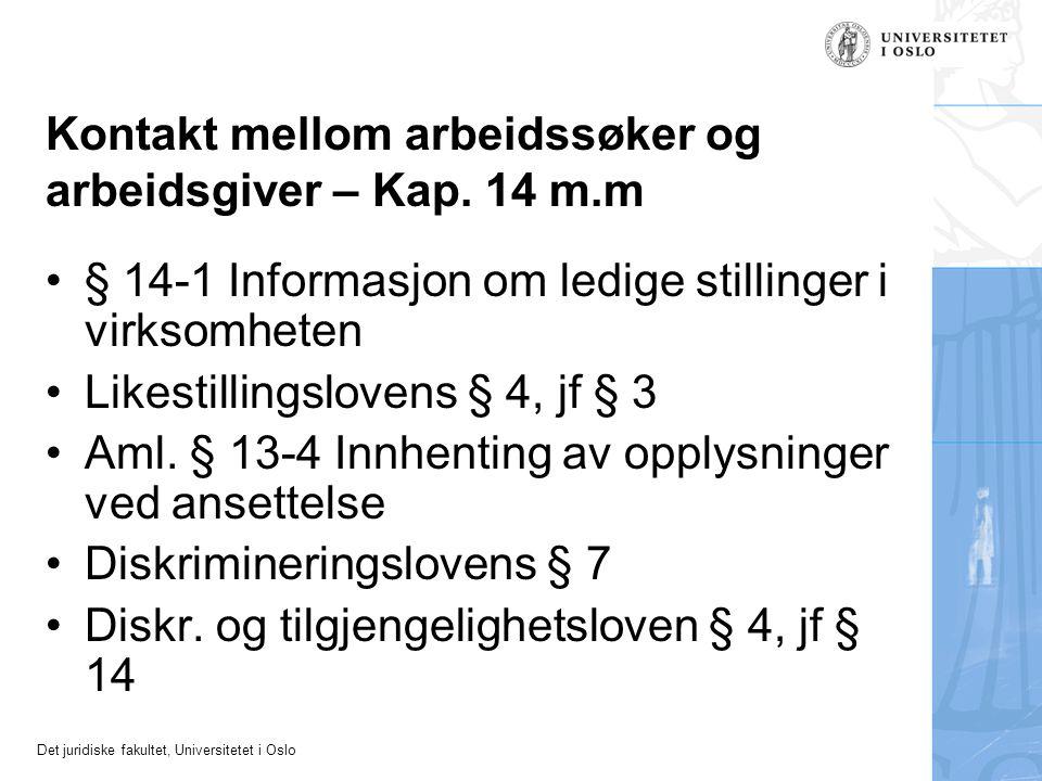 Kontakt mellom arbeidssøker og arbeidsgiver – Kap. 14 m.m