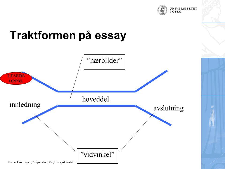 Traktformen på essay nærbilder hoveddel innledning avslutning