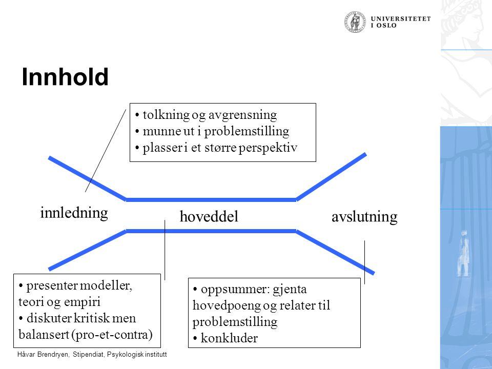 Innhold innledning hoveddel avslutning tolkning og avgrensning