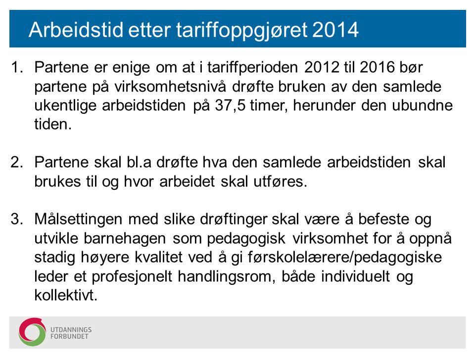 Arbeidstid etter tariffoppgjøret 2014