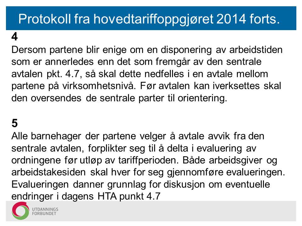 Protokoll fra hovedtariffoppgjøret 2014 forts.