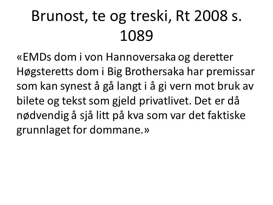 Brunost, te og treski, Rt 2008 s. 1089
