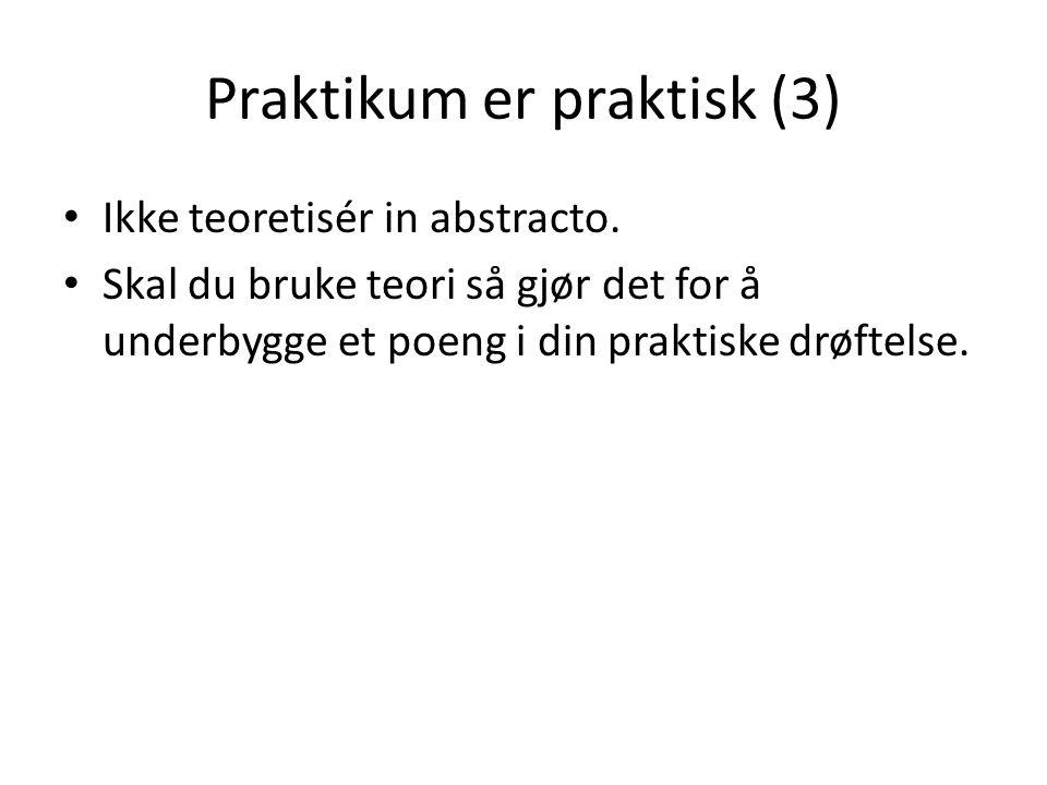 Praktikum er praktisk (3)