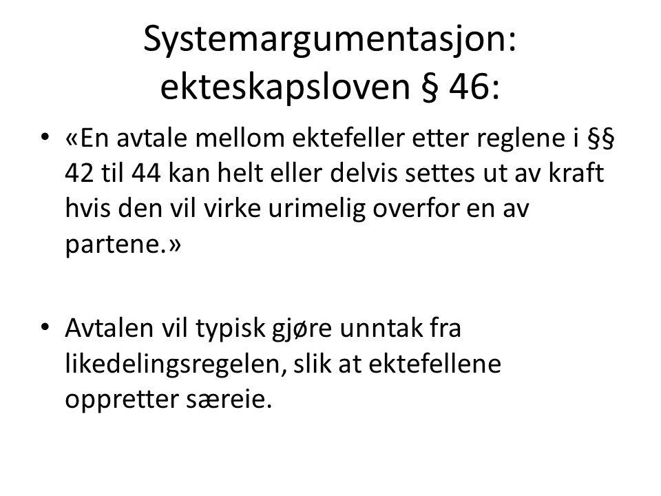 Systemargumentasjon: ekteskapsloven § 46: