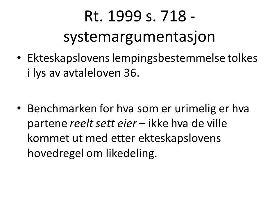 Rt. 1999 s. 718 - systemargumentasjon
