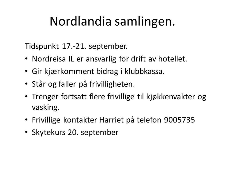 Nordlandia samlingen. Tidspunkt 17.-21. september.