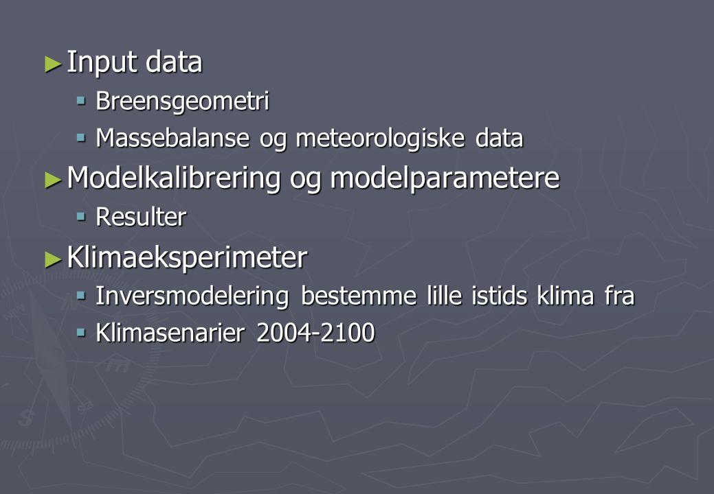 Modelkalibrering og modelparametere Klimaeksperimeter