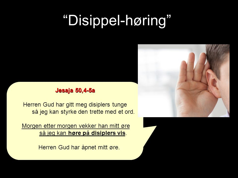 Disippel-høring Jesaja 50,4-5a