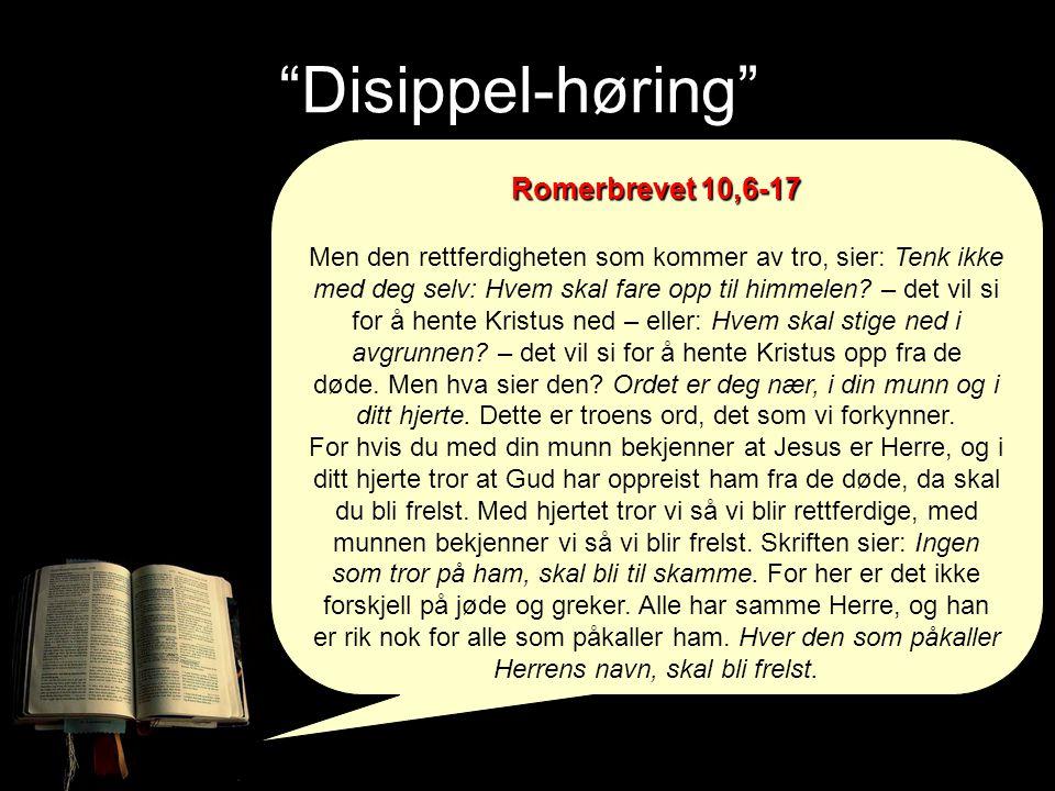 Disippel-høring Romerbrevet 10,6-17