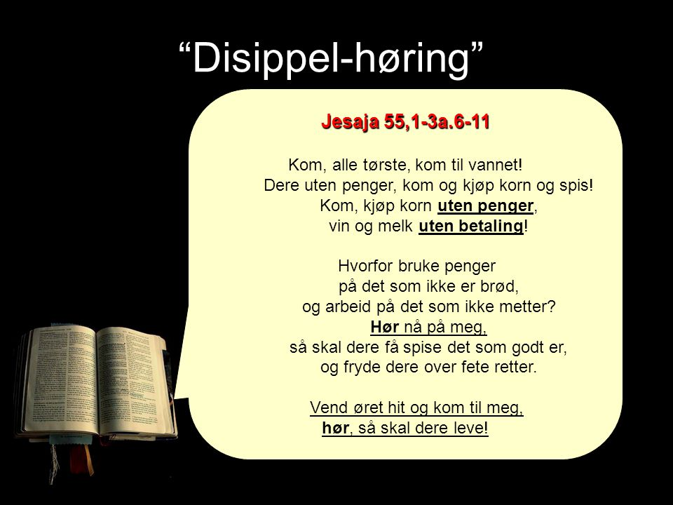 Disippel-høring Jesaja 55,1-3a.6-11