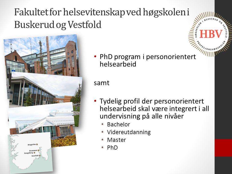 Fakultet for helsevitenskap ved høgskolen i Buskerud og Vestfold