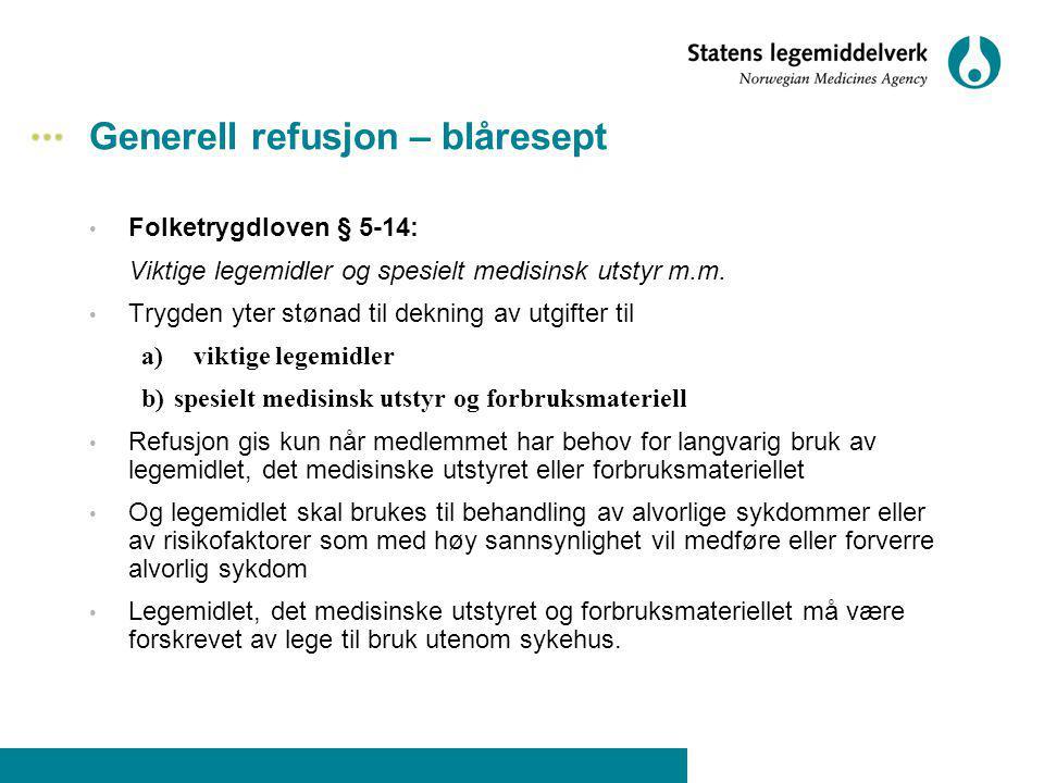 Generell refusjon – blåresept