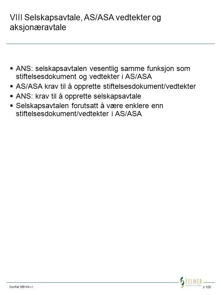 VIII Selskapsavtale, AS/ASA vedtekter og aksjonæravtale