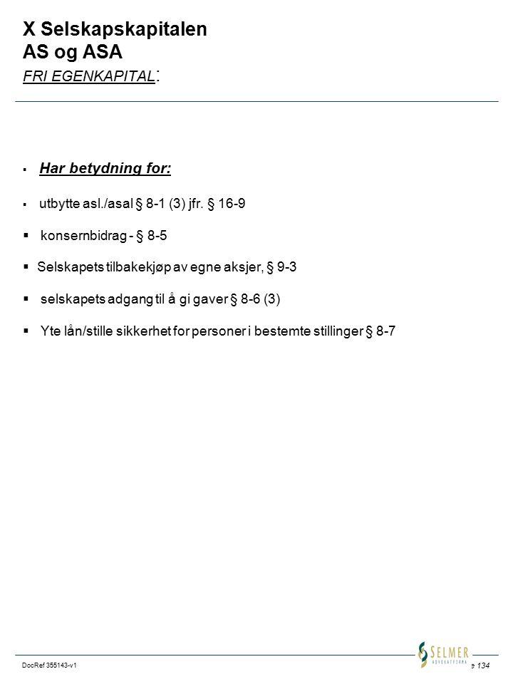 X Selskapskapitalen AS og ASA FRI EGENKAPITAL: