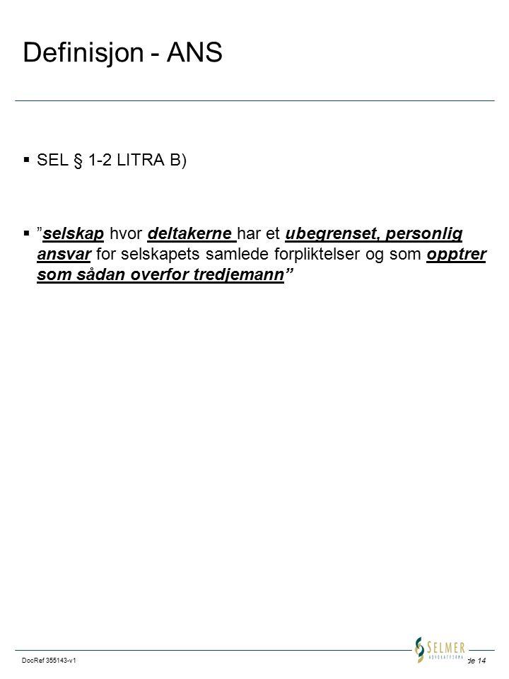 Definisjon - ANS SEL § 1-2 LITRA B)
