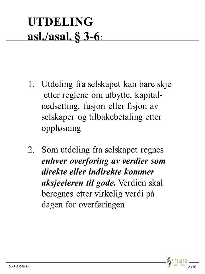 UTDELING asl./asal. § 3-6: Utdeling fra selskapet kan bare skje