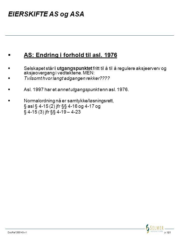 EIERSKIFTE AS og ASA AS: Endring i forhold til asl. 1976