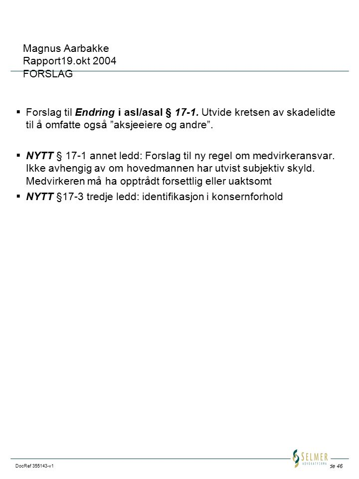 Magnus Aarbakke Rapport19.okt 2004 FORSLAG