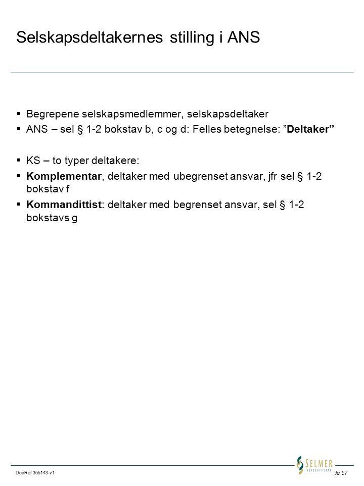 Selskapsdeltakernes stilling i ANS