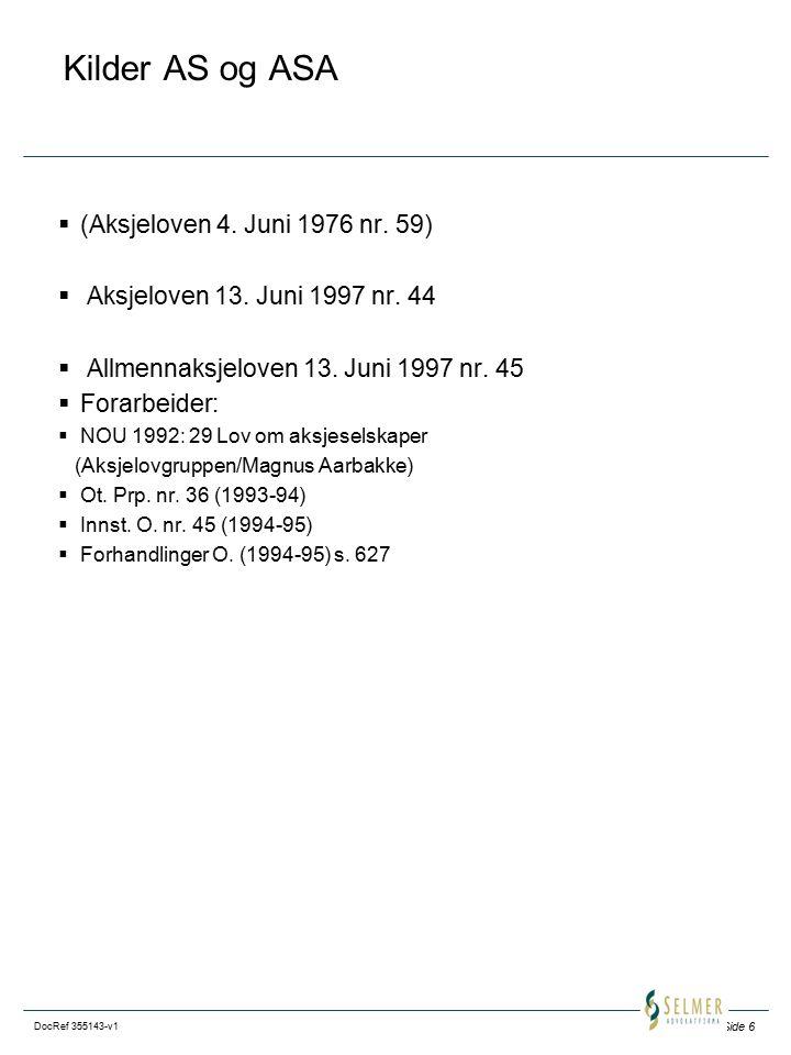 Kilder AS og ASA (Aksjeloven 4. Juni 1976 nr. 59)