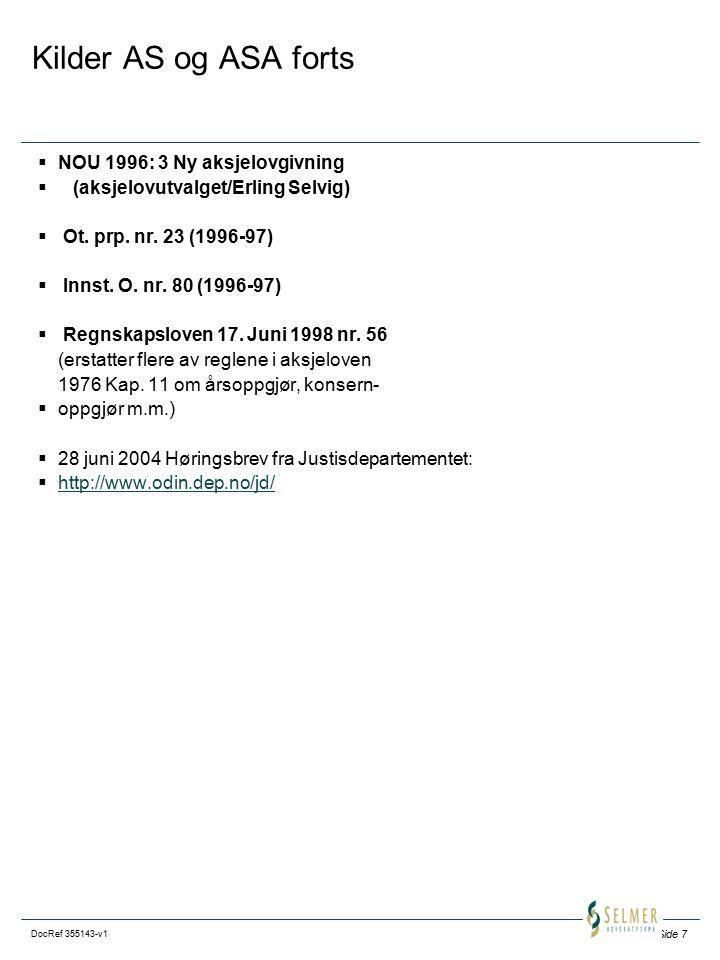 Kilder AS og ASA forts NOU 1996: 3 Ny aksjelovgivning