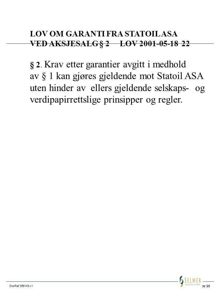 av § 1 kan gjøres gjeldende mot Statoil ASA