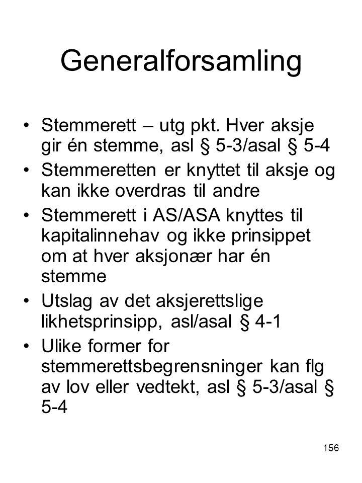 Generalforsamling Stemmerett – utg pkt. Hver aksje gir én stemme, asl § 5-3/asal § 5-4.