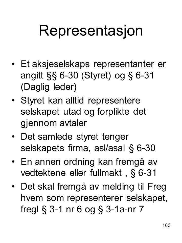 Representasjon Et aksjeselskaps representanter er angitt §§ 6-30 (Styret) og § 6-31 (Daglig leder)